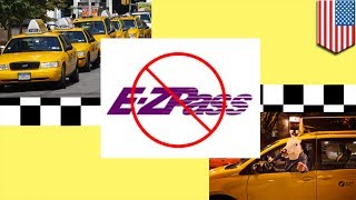 Toll bridge hack: NYC cabbie Rudolfo Sanchez dodged $28,000 in EZ-Pass fees with tailgating hack