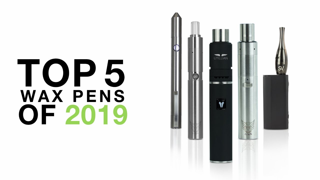 Best Wax Pens 2019 | Ranked Best to Worst | TVape Blog