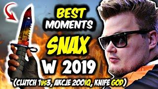 SNAX NAJLEPSZE AKCJE W 2019 ROKU!!! (200 IQ, Clutch 1vs3 , Knife god) - CSGO BEST MOMENTS