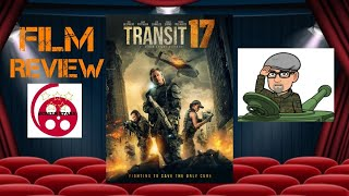 Transit 17 2019 Action Film Review