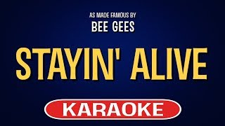 Stayin' Alive Karaoke Version by Bee Gees