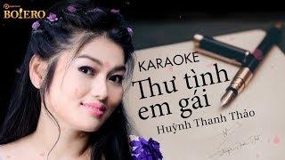 [KARAOKE] Thư Tình Em Gái - Huỳnh Thanh Thảo