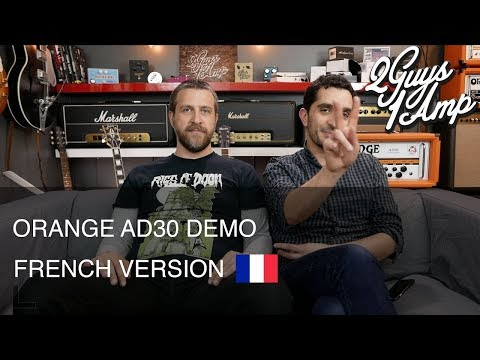 Orange AD30 - Démo d'ampli - YouTube