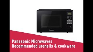 Panasonic Microwaves Recommended utensils & cookware
