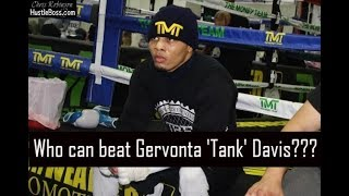 Who Can Beat Gervonta 'Tank' Davis???