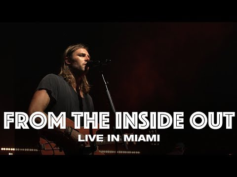 FROM THE INSIDE OUT - LIVE IN MIAMI - Hillsong UNITED