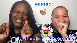 Hallelujah - Pentatonix Reaction Video!! Yes Honey!!