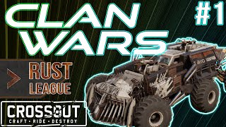 CROSSOUT CLAN WARS #1: DBAG vs. WCDF