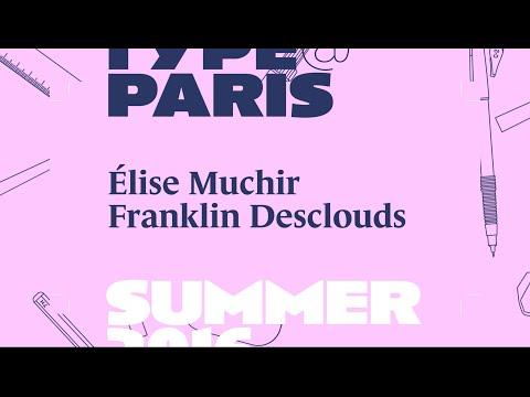 tptalks16: Des Signes with Élise Muchir, Franklin Desclouds