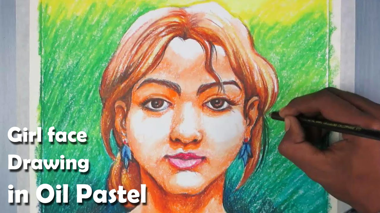 How To Draw A Girl Face And Paint Step By Step In Oil Pastel