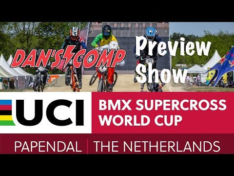2017: Papendal, The Netherlands LIVE - Dan's Comp Preview Show