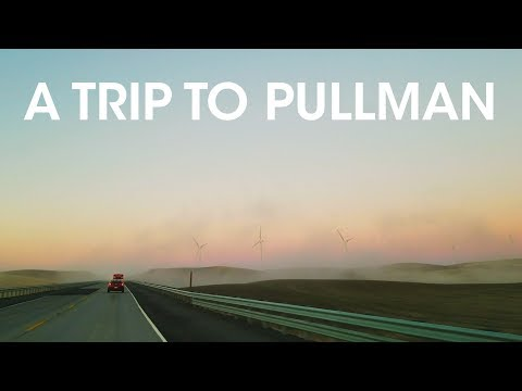 Where We're From - A Trip To Pullman