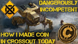 Crossout How I made Coin In Crossout Yesterday