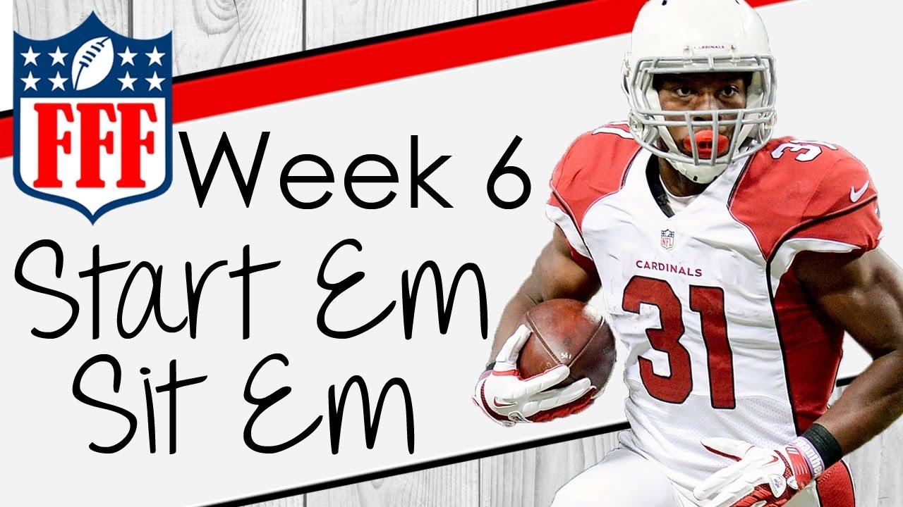 Week 6 Start\'Em Sit\'Em - 2016 Fantasy Football - YouTube