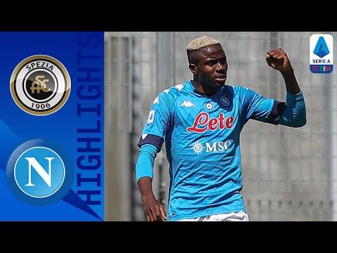 Spezia 1-4 Napoli   Poker spettacolo degli azzurri   Serie A TIM