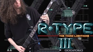 R-Type III Stage 01 Theme - Metal Cover || ToxicxEternity
