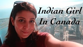 Vlog : Indian Girl In Canada - Part 1