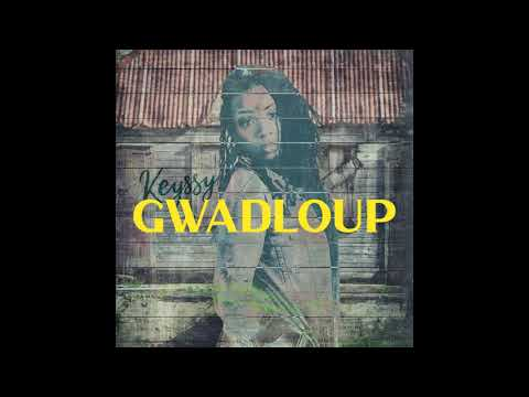 KEYSSY ROWLAND - GWADLOUP [Audio Officiel]