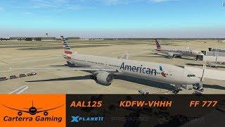 AAL125   KDFW-VHHH   Flight Factor 777   X-Plane 11