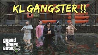 KL GANGSTER !!! - GTA 5 Online (Malaysia) || Bersama FIRE