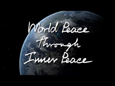 MV World Peace through Inner Peace (GLOP 2017 version)