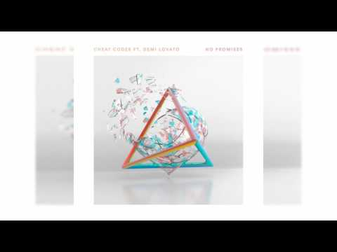 Cheat Codes - No Promises (ft Demi Lovato) (Download) 320 kbps