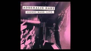 Johnny Marr - Dynamo (Live - Adrenalin Baby)