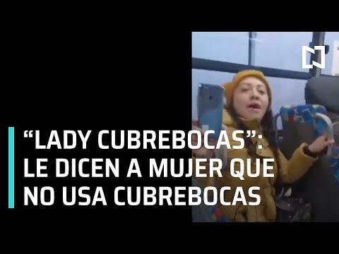 """""""Lady Cubrebocas"""" en autobús de Metepec, Estado de México - Las Noticias"""