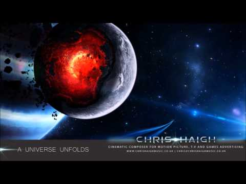 A Universe Unfolds - Chris Haigh V Audio Android (Epic Hybrid Emotional Powerful)