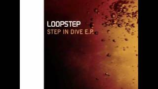 Loopstep - Step In Dive
