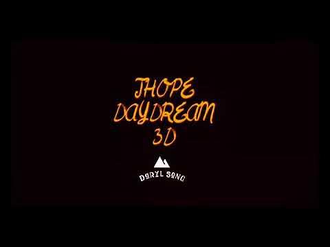JHOPE(제이홒) • DAYDREAM (3D AUDIO)