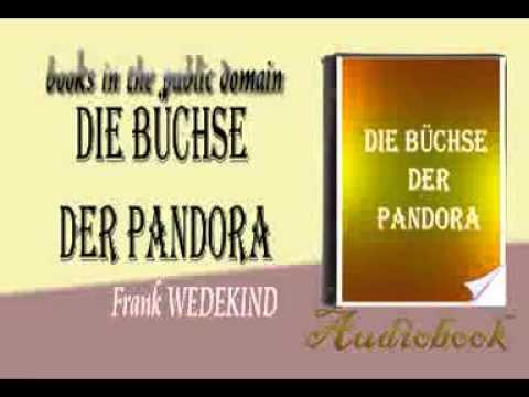 Die Büchse der Pandora Frank WEDEKIND audiobook