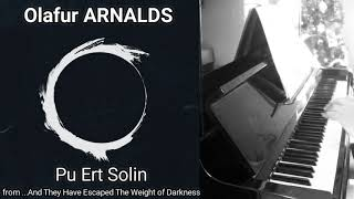 Olafur ARNALDS - Pu Ert Solin (....And They Have Escaped The Weight) - Piano