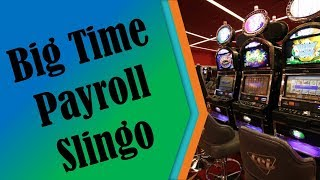 Slot Play - Big Time Payroll Slingo - Bonus Play - #6