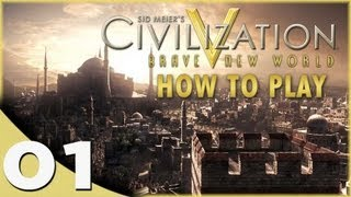 How To Play Civilization 5: Brave New World w/ Christopher Odd - A Beginner Tutorial