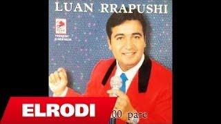 Luan Rrapushi - Dy dele 300 pare