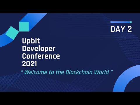 """[ENG] UDC 2021 DAY 2, """"Welcome to the Blockchain World"""" 