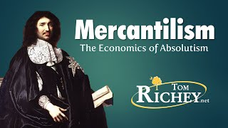 Mercantilism: The Economics of Absolutism