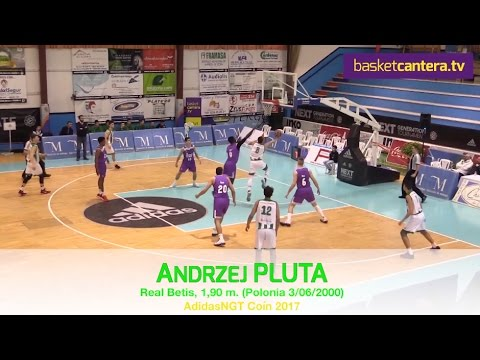 Highlights ANDRZEJ PLUTA ('00) R. Betis 1,90 m. 16 años. AdidasNGT - Coín 2017 (BasketCantera.TV)