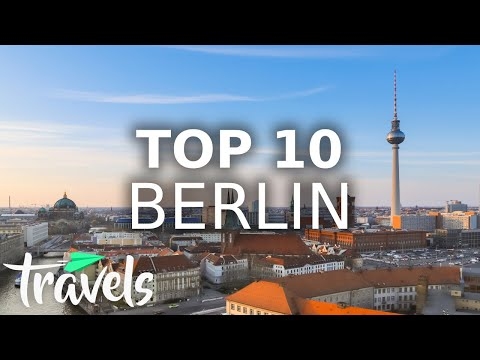 Top 10 Reasons to Visit Berlin in 2021