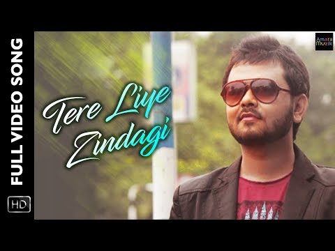 Tere Liye Zindagi | Full Video Song | Dipayan Roy | Subhayan Roy | Hindi Album 2017