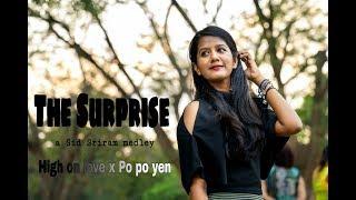 THE SURPRISE | a Sid Sriram medley | HIGH ON LOVE x PO PO YEN
