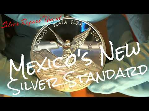 New Silver Standard In Mexico! Would Be A First Backed By Silver Price