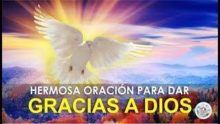 HERMOSA ORACIÓN PARA DAR GRACIAS A DIOS