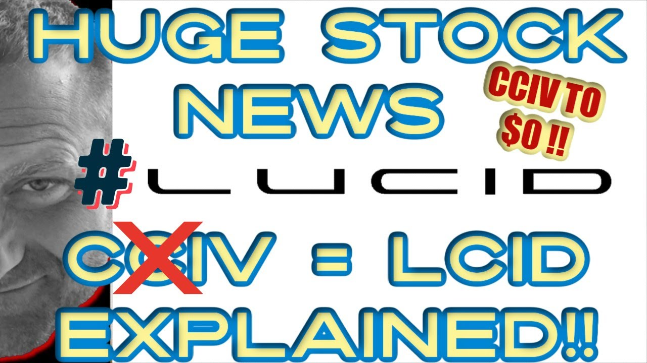Download CCIV STOCK | HUGE Update ➡ ALL you need to know about CCIV Now LCID 🔥🔥