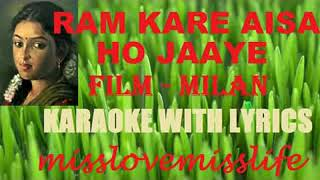 RAM KARE AISA HO JAAYE | misslovemisslife | KARAOKE | WITH LYRICS | mukesh