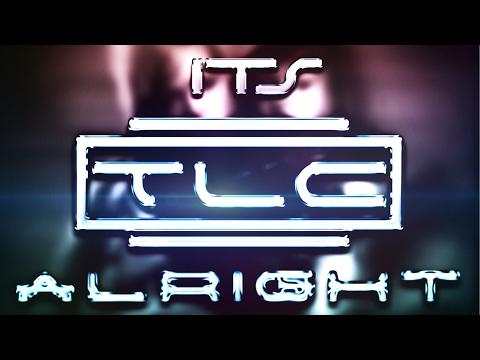 TLC - It's Alright (HQ)