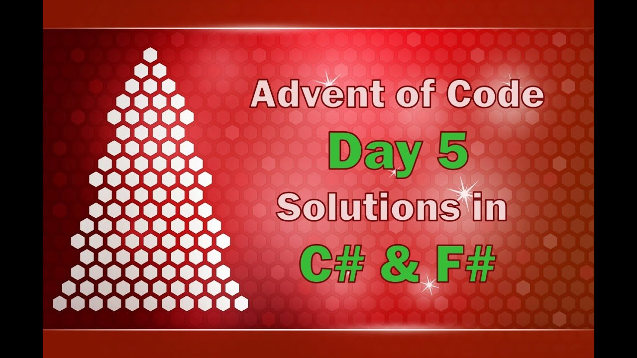 Advent of Code Day 5 Solved in C# and F#