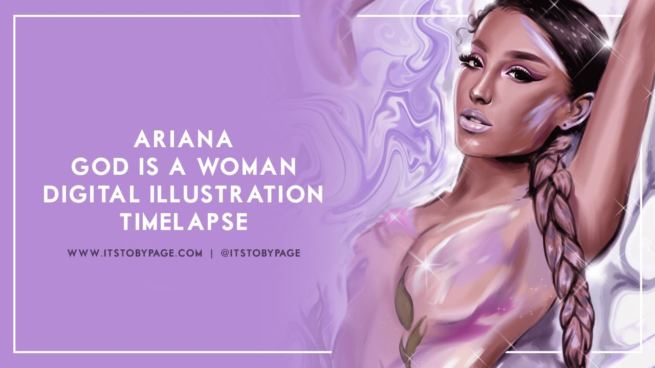 Ariana Digital Painting 'God is a Woman'  - Timelapse