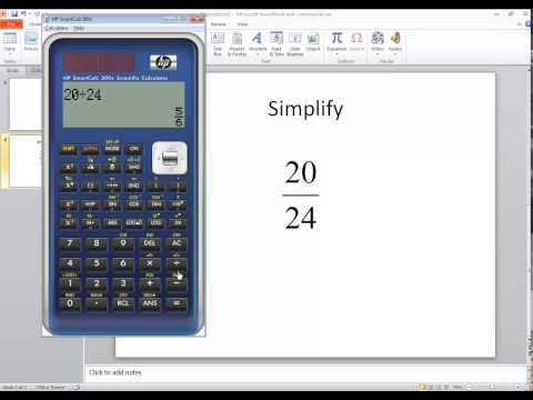 Calculators - HP SmartCalc 300s - Simplifying Fractions